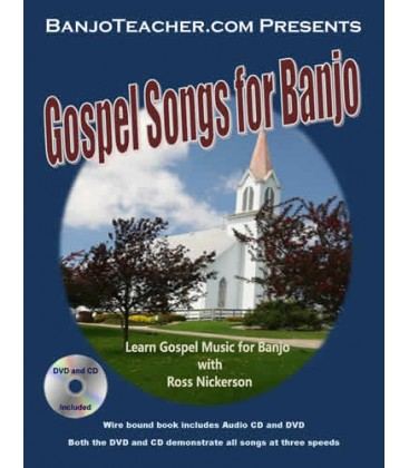Book - Gospel Songs for Banjo by Ross Nickerson - Wire Bound Hard Copy Book with CD and DVD