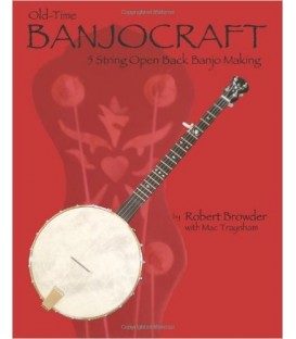 Book - Old-Time BanjoCraft 5 String Open Back Banjo Making