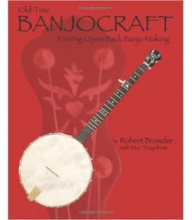 Old-Time Banjo Craft 5 String Open Back Banjo Making