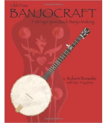 Book - Old-Time BanjoCraft 5 String Open Back Banjo Making