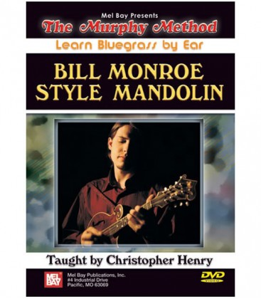 Mandolin - Bill Monroe Style Mandolin - Learn Bluegrass By Ear - DVD