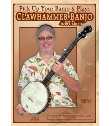 DVD - Clawhammer Banjo DVD - Bob Carlin - Pick up Your Banjo and Play