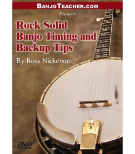 Rock Solid Timing and Back Up Tips Banjo Instruction DVD By Ross Nickerson - DVD Video and Tab Book