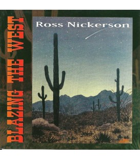 Ross Nickerson CD - Blazing the West