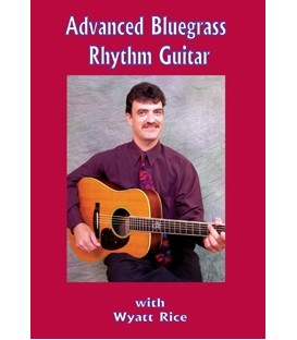 Advanced Rhythm Bluegrass Guitar DVD with Wyatt Rice