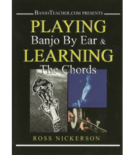 DVD - Playing Banjo By Ear and Learning the Chords by Ross Nickerson