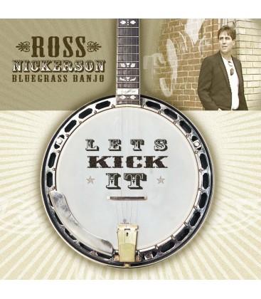 Let's Kick It - Ross Nickerson