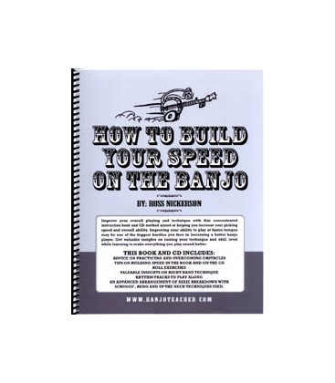 How to Build Your Speed on the Banjo By Ross Nickerson