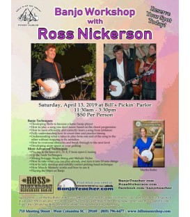 Ross Nickerson Columbia, SC - Banjo Workshop - Saturday, April 13th, 2019