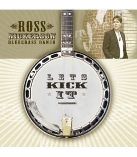 Download Banjo CD - Let's Kick It - Ross Nickerson