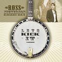 Ross Nickerson - Lets Kick It