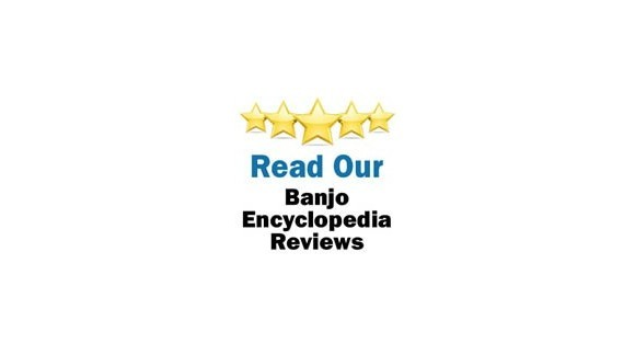 The Banjo Encyclopedia Reviews
